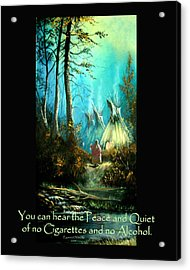 Peace And Quiet Drug Free Tepee Acrylic Print