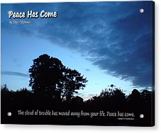 Peace Has Come Acrylic Print