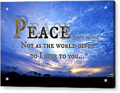 Peace I Give To You Acrylic Print