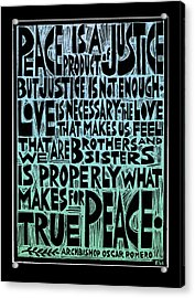 Peace Is A Product Of Justice Acrylic Print by Ricardo Levins Morales