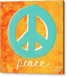 Peace Acrylic Print by Linda Woods