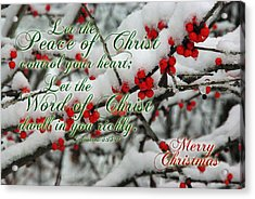 Peace Of Christ Holly Acrylic Print by Robyn Stacey