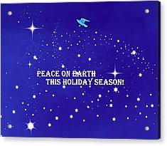 Peace On Earth Card Acrylic Print by Kathy Barney