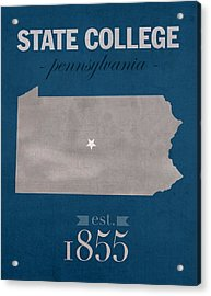 Penn State University Nittany Lions State College Pa College Town State Map Poster Series No 088 Acrylic Print