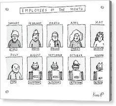 Photos Of The Employees Of The Month. Beginning Acrylic Print