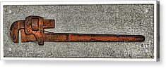 Pipe Wrench Made In U S A Acrylic Print