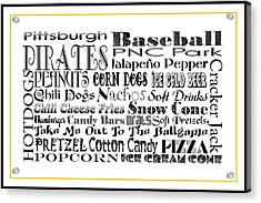 Pittsburgh Pirates Baseball Game Day Food 3 Acrylic Print by Andee Design