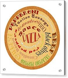Pizza Typography 2 Acrylic Print
