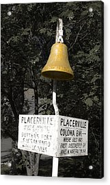 Placerville Bell Acrylic Print