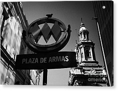 plaza de armas metro station near Santiago Metropolitan Cathedral Chile Acrylic Print by Joe Fox
