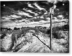 Please Keep Off Dunes Acrylic Print by John Rizzuto