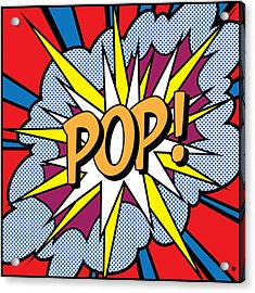 Pop Art Acrylic Print by Gary Grayson
