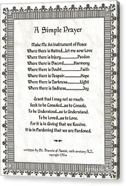 Pope Francis St. Francis Simple Prayer Peace On Parchment Acrylic Print by Desiderata Gallery