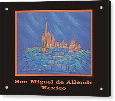 Poster - Parroquia From Below Acrylic Print by Marcia Meade