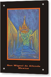 Poster - Parroquia From The Back Acrylic Print by Marcia Meade