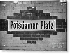 Potsdamer Platz Berlin U-bahn Underground Railway Station Name Plate Germany Acrylic Print by Joe Fox