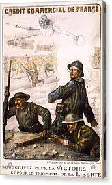 Pour La Victoire - W W 1 - 1918 Acrylic Print by Daniel Hagerman