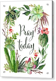 Pray Today Wreath Acrylic Print