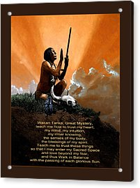 Prayer To The Great Mystery Poster Acrylic Print by Rick Mosher