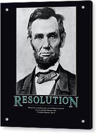 President Abraham Lincoln Resolution  Acrylic Print