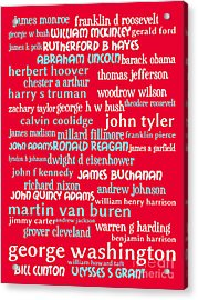 Presidents Of The United States 20130625p120 Acrylic Print by Wingsdomain Art and Photography