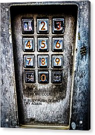Press Three And Try Again Acrylic Print by Bob Orsillo