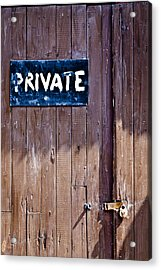 'private' Acrylic Print