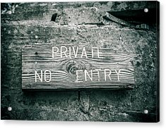 Private No Entry Acrylic Print by Mair Hunt