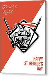 Proud To Be English Happy St George Greeting Card Acrylic Print by Aloysius Patrimonio