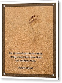 Psalm 109 31 Acrylic Print