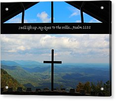 Psalm 121 Acrylic Print by Judy  Waller