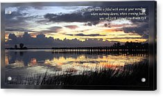 Psalm 65 8 Acrylic Print by Dawn Currie