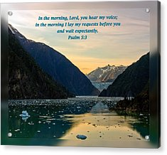 Psalms 5 3 Acrylic Print by Dawn Currie