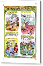 Publishing Clauses Of The '90s Acrylic Print by Roz Chast
