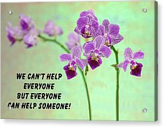 Purple Orchid Quote-1 Acrylic Print by Rudy Umans