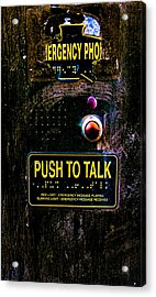 Push To Talk Acrylic Print by Bob Orsillo
