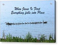 Put Jesus First Acrylic Print