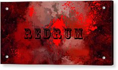 R E D R U M - Featured In Visions Of The Night Group Acrylic Print