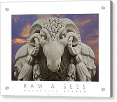 Acrylic Print featuring the digital art Ram A Sees Naturally Stoned Poster by David Davies