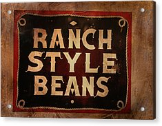 Ranch Style Beans Acrylic Print by Toni Hopper