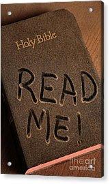 Read Me Bible Acrylic Print by Pattie Calfy