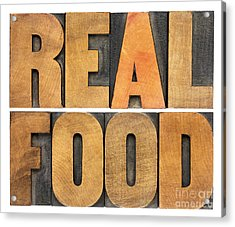 Real Food Acrylic Print by Marek Uliasz