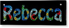 Rebecca - Customized Name Art Acrylic Print