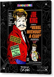 Rebel Without A Clue Acrylic Print by Joe King
