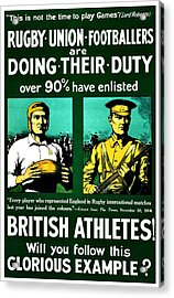 Recruiting Poster - Britain - Rugby Acrylic Print by Benjamin Yeager