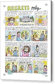 Regrets Only Acrylic Print by Roz Chast