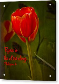 Rejoice In The Lord Acrylic Print