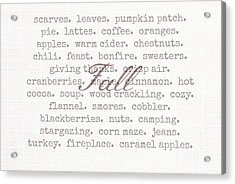 Remembering Fall Acrylic Print by Chastity Hoff
