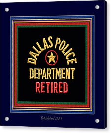 Replica D P D Patch - Retired With Epaulette Colors Acrylic Print
