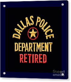 Replica D P D Patch - Retired Acrylic Print